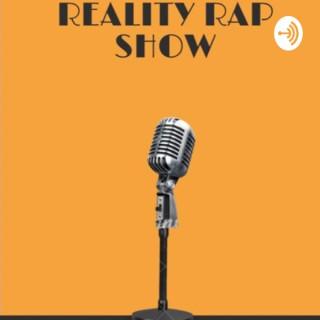 Reality Rap Show