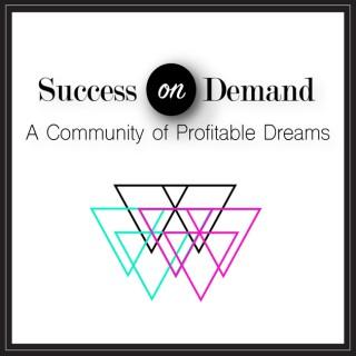 Success on Demand