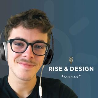 Rise & Design