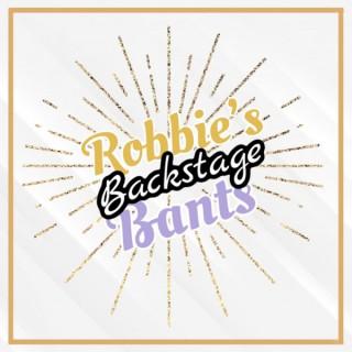 Robbie's Backstage Bants