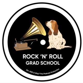 Rock 'n' Roll Grad School