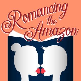 Romancing the Amazon