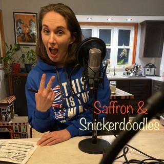 Saffron & Snickerdoodles