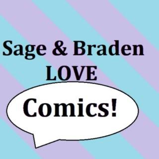 Sage & Braden Love Comics