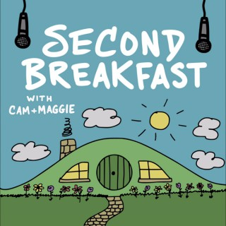 Second Breakfast with Cam & Maggie