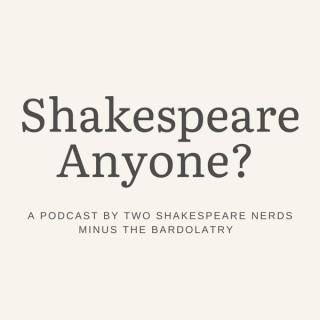 Shakespeare Anyone?