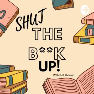 Shut the Book Up!