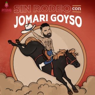 Sin Rodeo con Jomari Goyso