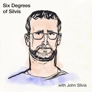 Six Degrees of Silvis