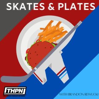 Skates & Plates