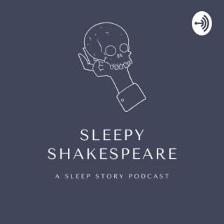 Sleepy Shakespeare