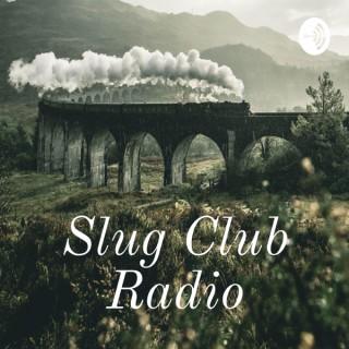 Slug Club Radio