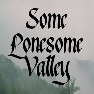 Some Lonesome Valley