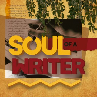 Soul of a Writer