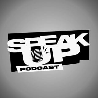 Speak Up Podcast