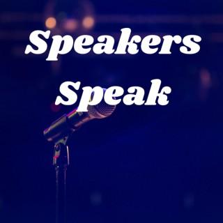 Speakers Speak