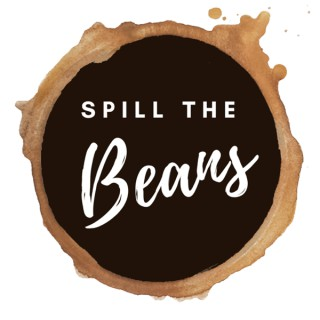 Spill The Beans: Coffee from Origin, Roaster, and Consumer