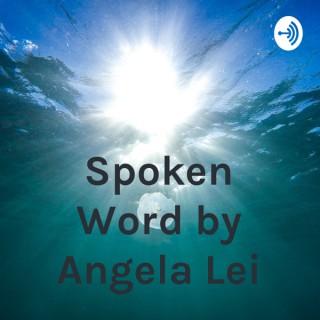 Spoken Word by Angela Lei