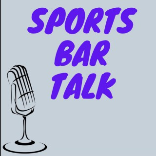 Sports Bar Talk