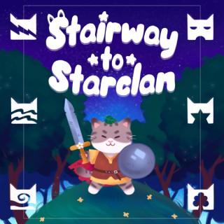 Stairway to Starclan