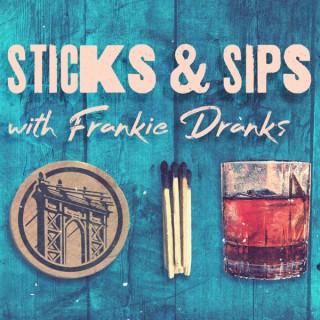 Sticks & Sips