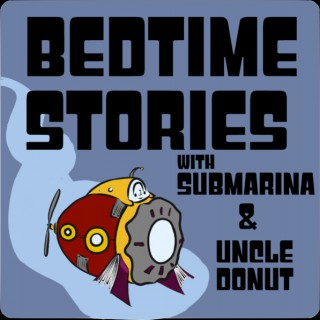 Submarina & Uncle Donut