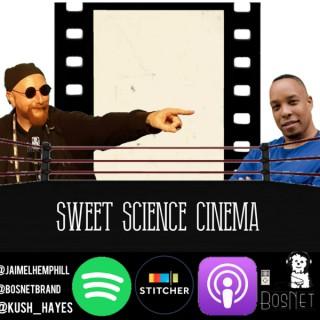 Sweet Science Cinema