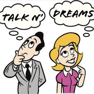 Talk N' Dreams