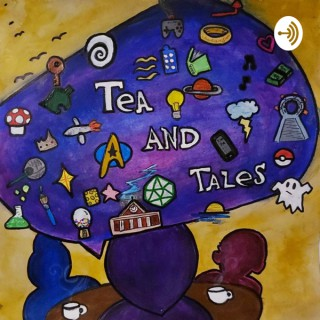 Tea and Tales
