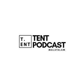 TENT PODCAST | MALAYALAM