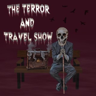 The Terror and Travel Show