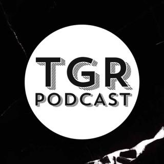 TGR Podcast