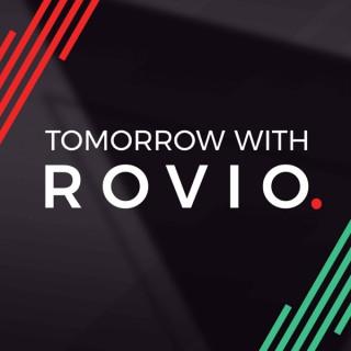 Tomorrow with Rovio