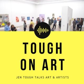 Tough on Art