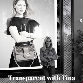 Transparent with Tina