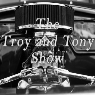 The Troy and Tony Show