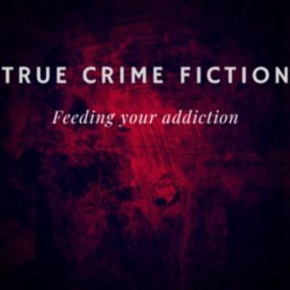 True Crime Fiction