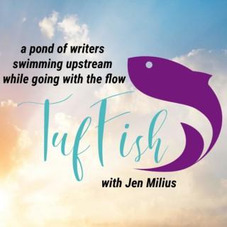The TufFish Show