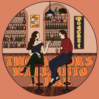 Two Actors Walk Into a Bar