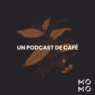 Un Podcast de Café x Momo