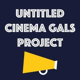Untitled Cinema Gals Project