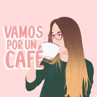 Vamos Por Un Café