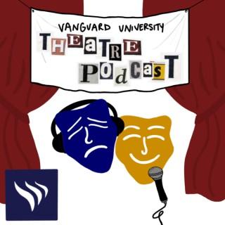 Vanguard University Theatre's Podcast