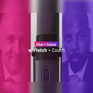 Vino & Convo w/Fletch & Couch