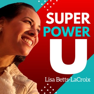 Super Power U: Mental Models and Tactical Skills To Activate Your Inner Superhero