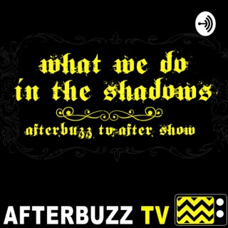 What We Do In The Shadows After Show Podcast