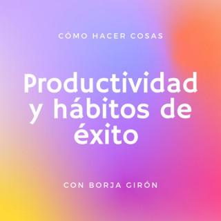 Productividad y hábitos de éxito