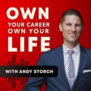 Own Your Career (formerly The Andy Storch Show)