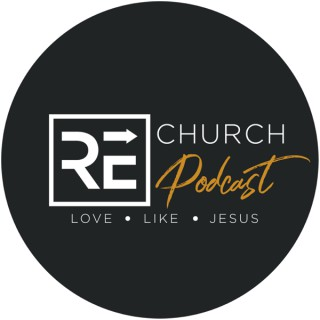 RE.Church Podcast