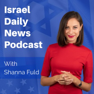 Israel Daily News Podcast